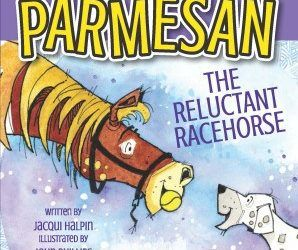 Parmesan the Reluctant Racehorse Coming Soon!